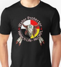 Water Protector Water Is Life - No DAPL Unisex T-Shirt