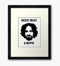 Charlie Manson Never Trust A Hippie Framed Print
