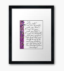 A beautiful place KurtVonnegut inspirational quote Framed Print