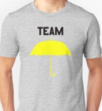 Team Yellow Umbrella – Mother, Ted, HIMYM Unisex T-Shirt