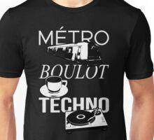 Metro Boulot TECHNO ! Unisex T-Shirt
