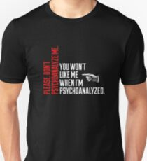 Please Don't Psychoanalyze Me Unisex T-Shirt