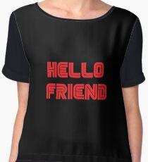 Mr. Robot - Hello friend Women's Chiffon Top