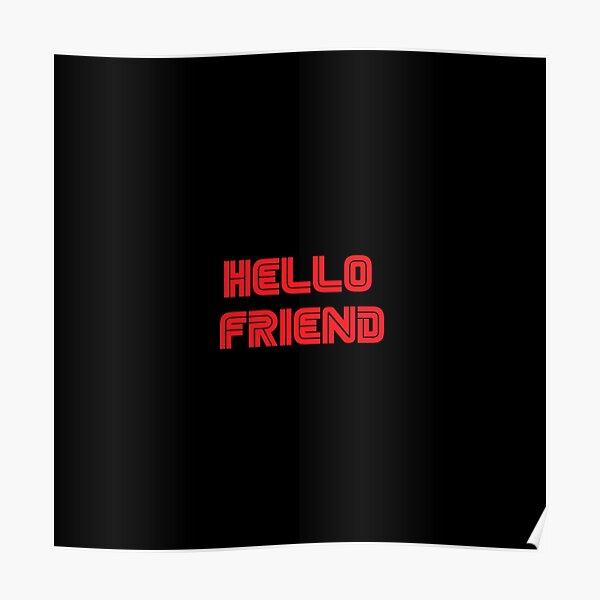 Mr. Robot - Hello friend Póster