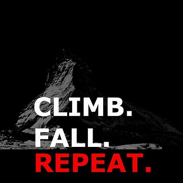 Climb. Fall. Repeat by cj2233