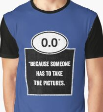 0.0 - Take the Pictures Graphic T-Shirt