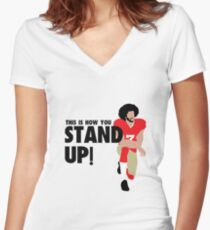 Colin Kaepernick - STAND UP!  Women's Fitted V-Neck T-Shirt