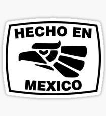 Hecho en Mexiko Sticker