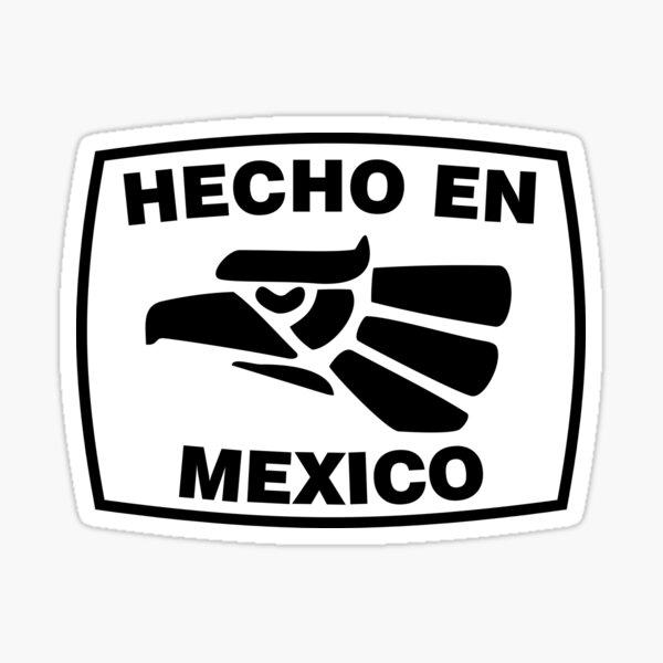 Hecho en Mexico Sticker