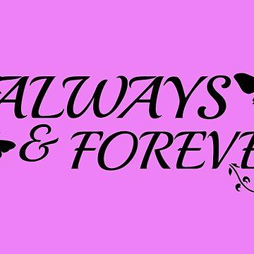 Always & Forever by Harleythemk