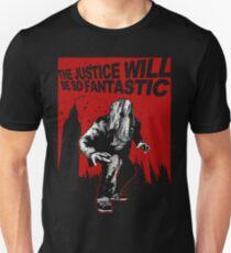 Fantastic Justice T-Shirt