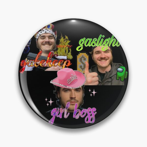 jschlatt gaslight, gatekeep, girlboss Pin