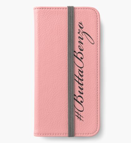 #ButtaBenzo iPhone Wallet