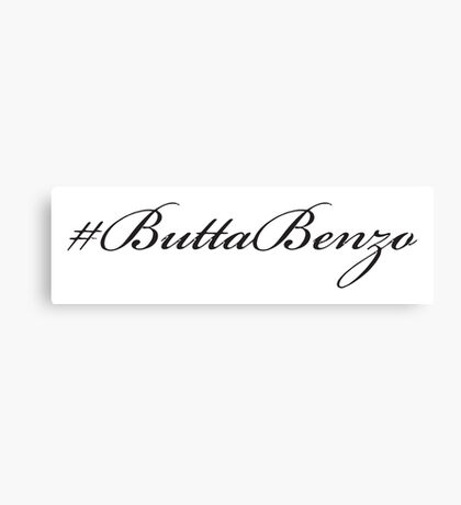 #ButtaBenzo Canvas Print