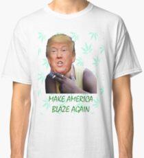 Make America Blaze Again - Donald Trump Classic T-Shirt
