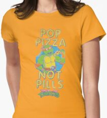 Pop Pizza Not Pills Womens Fitted T-Shirt