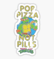 Pop Pizza Not Pills Sticker