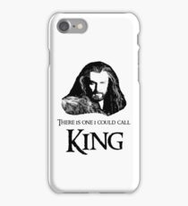 """""""There Is One I Could Call King."""" iPhone Case/Skin"""