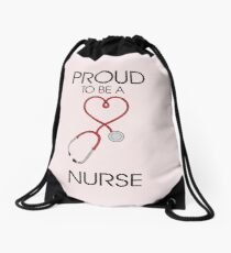 Proud to be a nurse Drawstring Bag