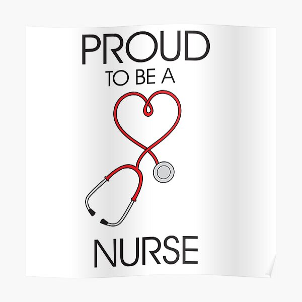 Proud to be a nurse Poster