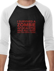 I Survived A Zombie Apocalypse And All I Got Was This Lousy T-Shirt Men's Baseball ¾ T-Shirt