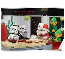 Not The Elves You Are Looking For Poster