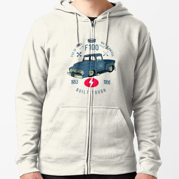 Ford F100 Truck Built Tough Zipped Hoodie