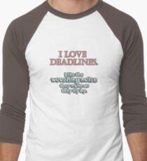 Deadlines T-Shirt