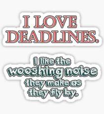 Deadlines Sticker
