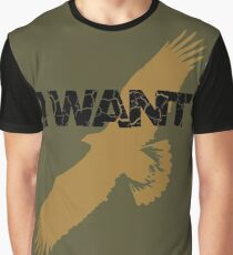 I want Graphic T-Shirt