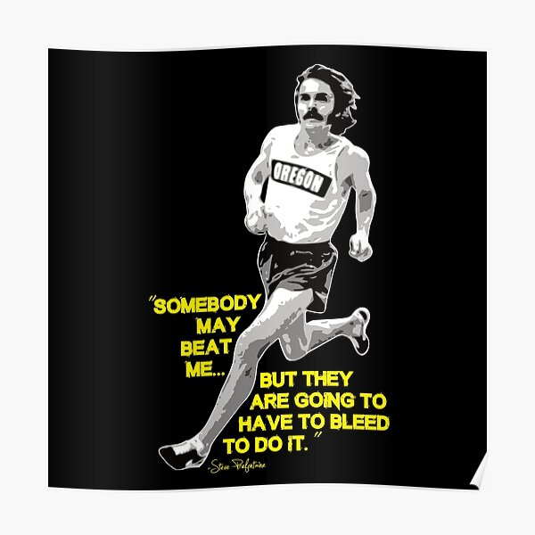 Steve Prefontaine Quote Poster