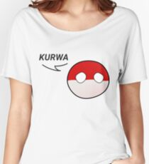 Just say Kurwa Women's Relaxed Fit T-Shirt