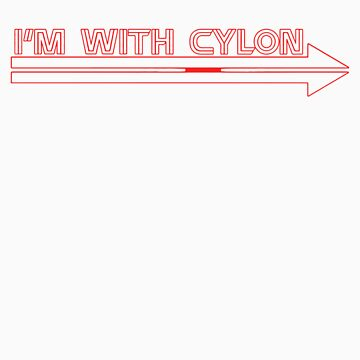 I'm With Cylon - red variant by Galit