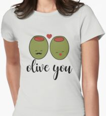Olive you Womens Fitted T-Shirt