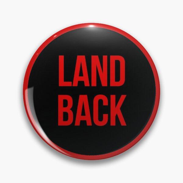 Land Back Pin