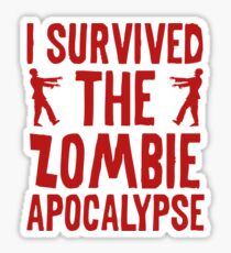 I Survived The Zombie Apocalypse Sticker