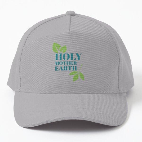 Holy Mother Earth Baseball Cap