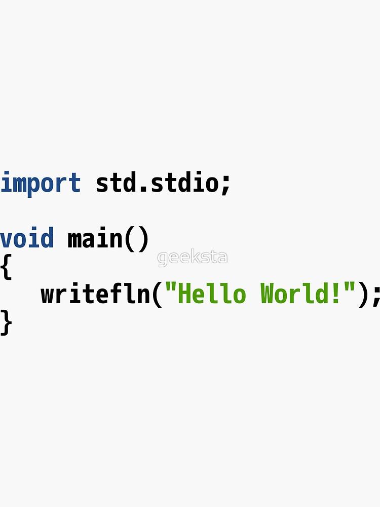 Hello World D Code - Light Syntax Scheme Coder Design by geeksta