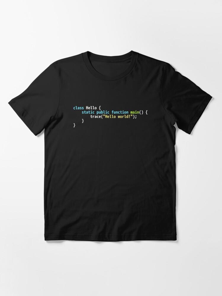Alternate view of Hello World Haxe Code - Dark Syntax Scheme Coder Design Essential T-Shirt