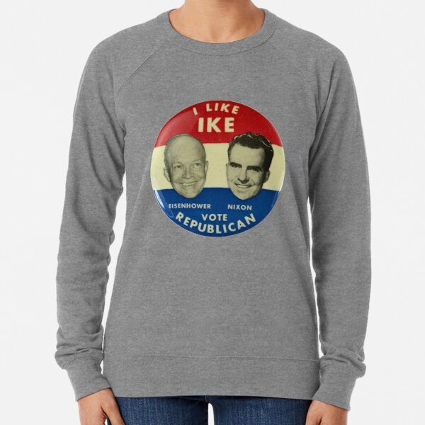 I Like Ike Lightweight Sweatshirt