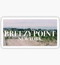 Breezy Point Sticker