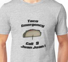 Taco emergency Unisex T-Shirt