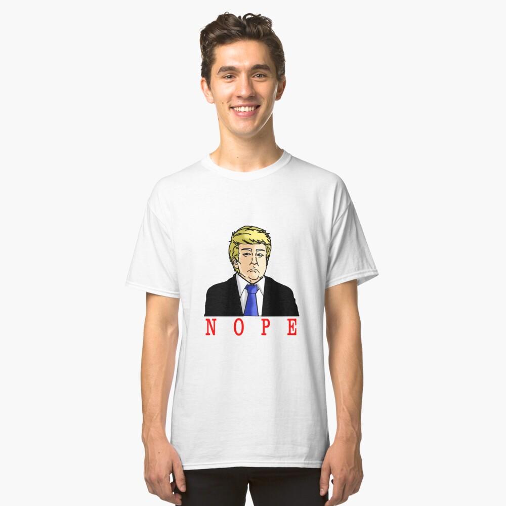 Nope Donald Classic T-Shirt Front