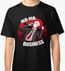 Slenderman - HA HA BUSINESS! Classic T-Shirt