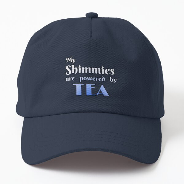 Bellydance confession: My Shimmies are Powered By TEA Dad Hat