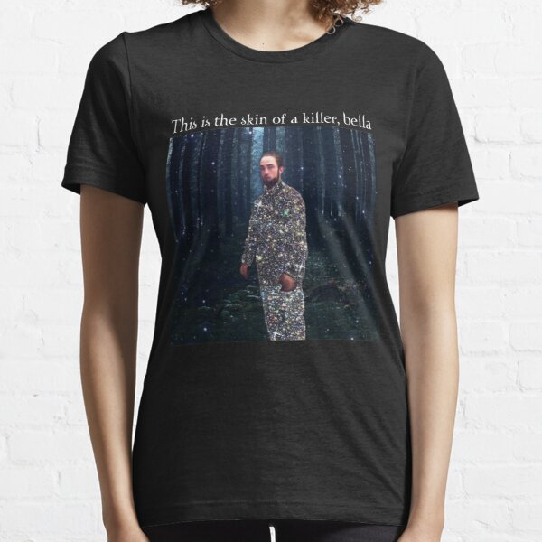 This Is The Skin Of A Killer Bella Meme Essential T-Shirt