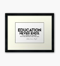 education never ends - arthur conan doyle Framed Print