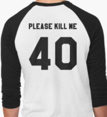"""PLEASE KILL ME"" T-Shirt"