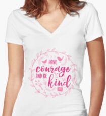 Have Courage and Be Kind Typography Raspberry Pink Women's Fitted V-Neck T-Shirt