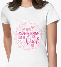 Have Courage and Be Kind Typography Raspberry Pink Womens Fitted T-Shirt